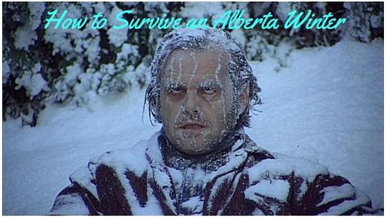 How to Survive an Alberta Winter